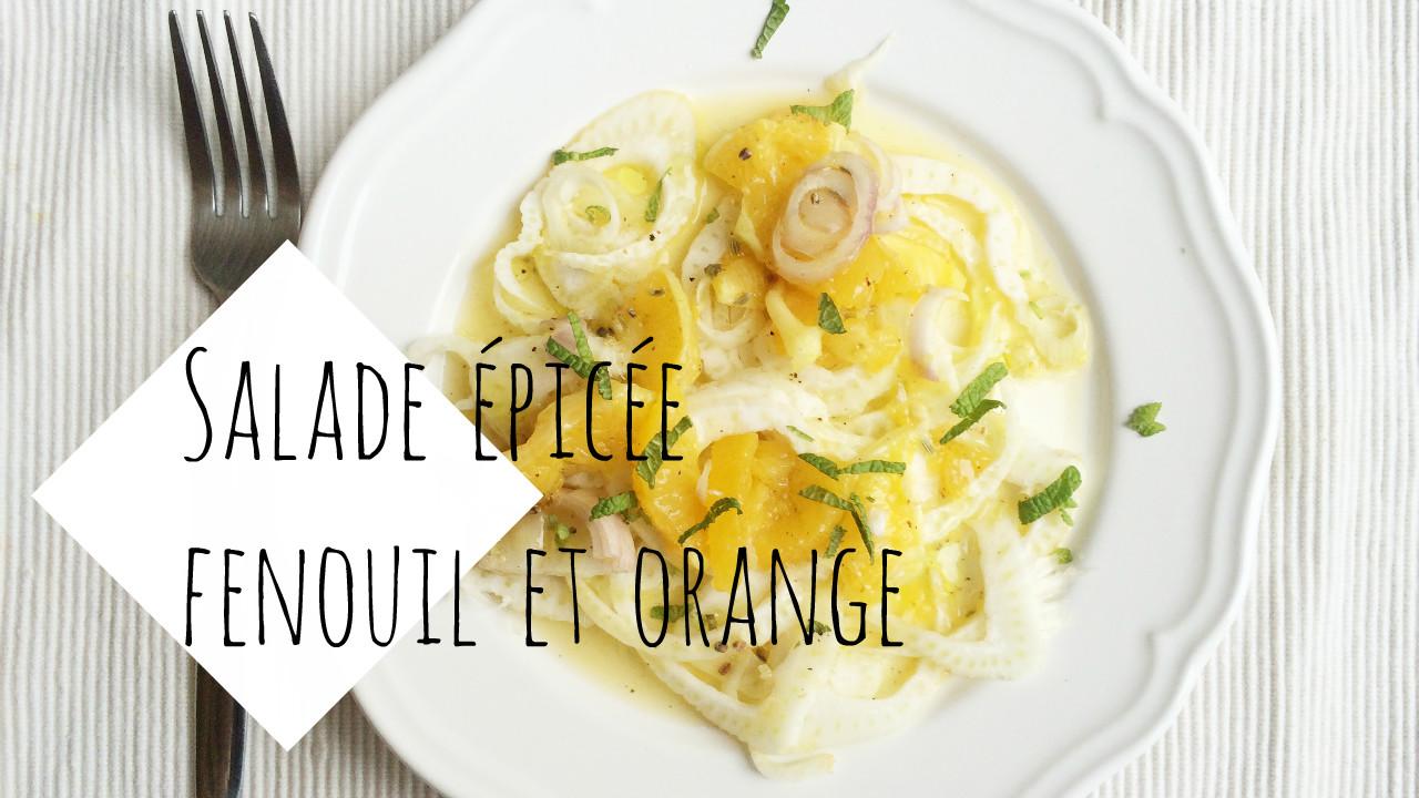 salade epicée fenouil orange